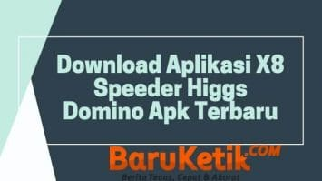 Download Aplikasi X8 Speeder Higgs Domino Apk Terbaru