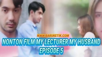 Film My Lecturer My Husband Goodreads Eps 5