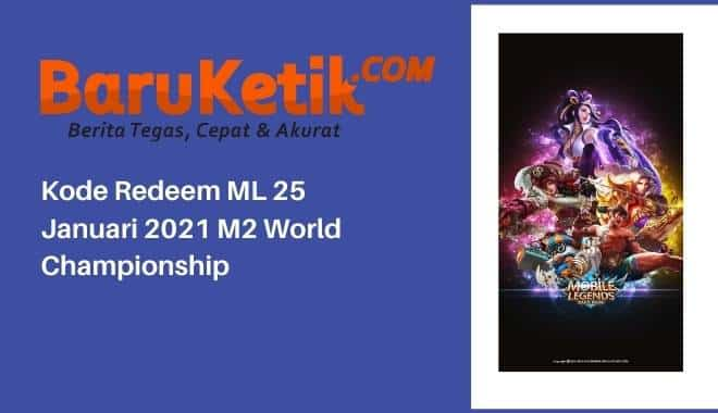 Kode Redeem ML 25 Januari 2021 M2 World Championship