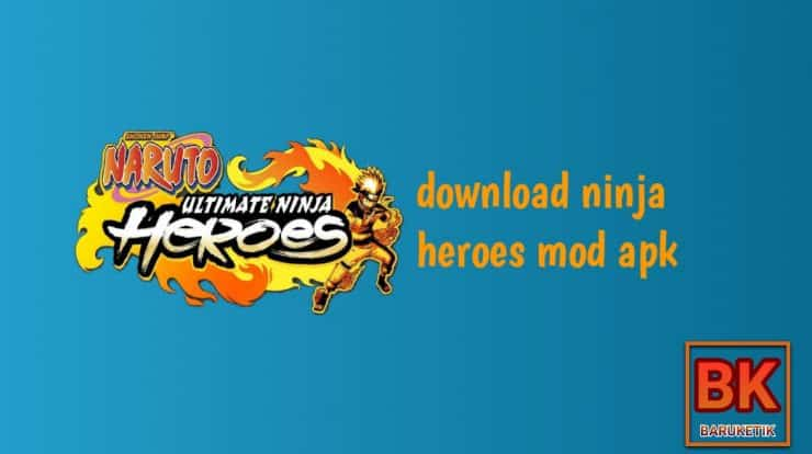 Download Ninja Heroes Mod