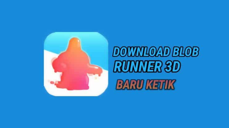 Download Blob Runner 3D